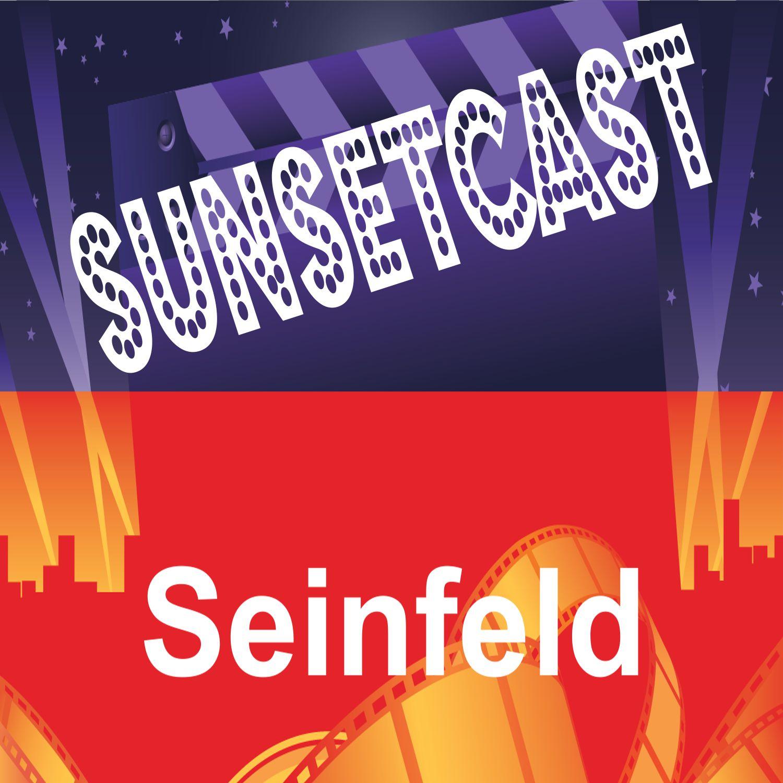 SunsetCast - Seinfeld