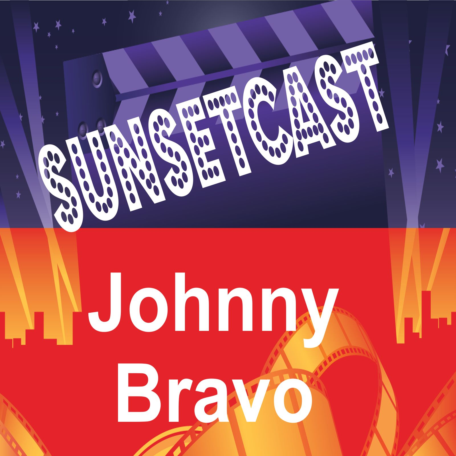 SunsetCast - Johnny Bravo podcast