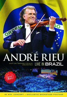 Andre Rieu Live In Brazil (2013)