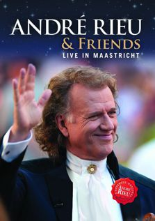 Andre Rieu And Friends Live In Maastricht (2014)