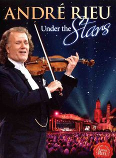 Andre Rieu Under The Stars (2013)