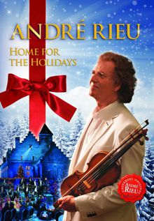 Andre Rieu Home For The Holidays (2012)