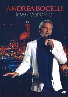 Andrea Bocelli Love In Portofino (2013)