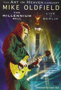 Mike Oldfield The Millenium Bell Live In Berlin (2001)
