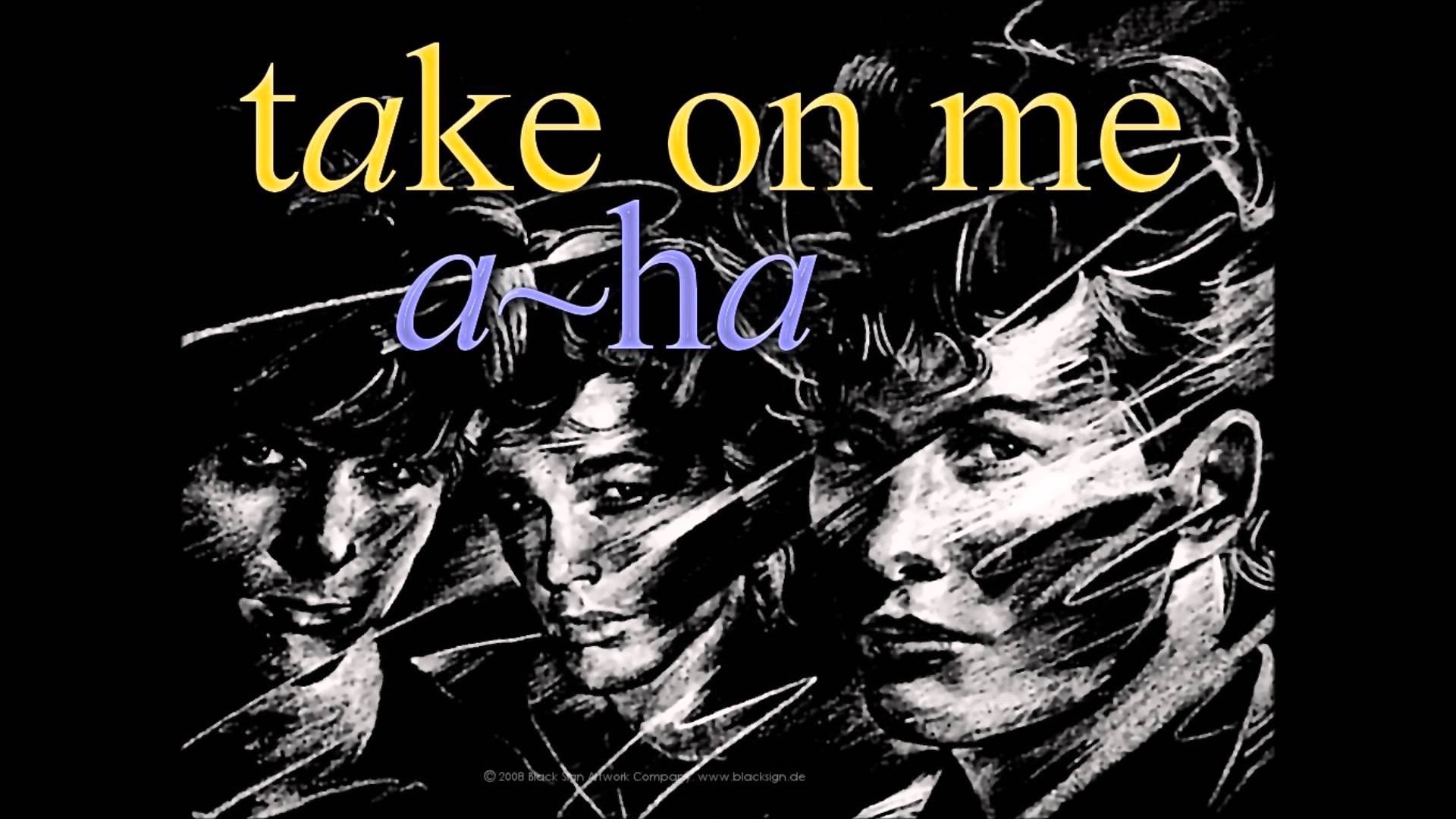 A-ha - Take On Me (2016)