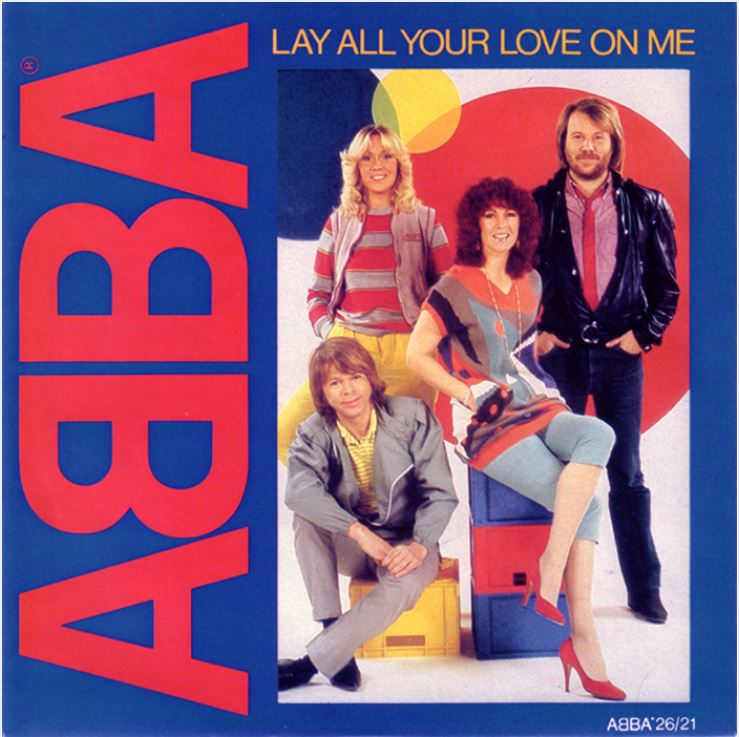 Abba  Lay All Your Love On Me (2016)