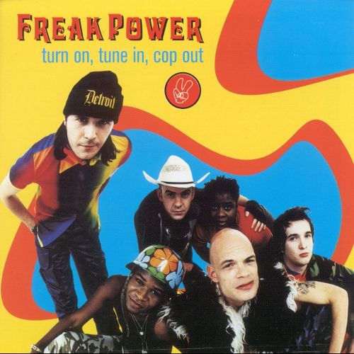 Freak Power - Turn On Tune In Cop Out (2016)