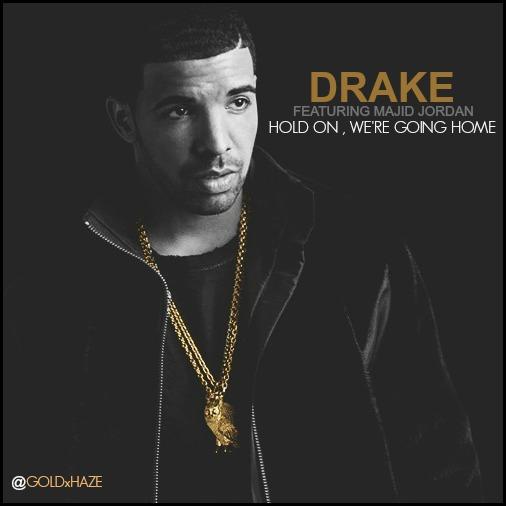 Drake - Hold On We're Going Home Ft. Majid Jordan