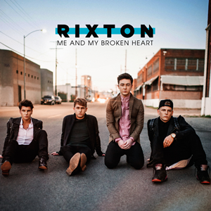 Rixton - Me And My Broken Heart (1080p)