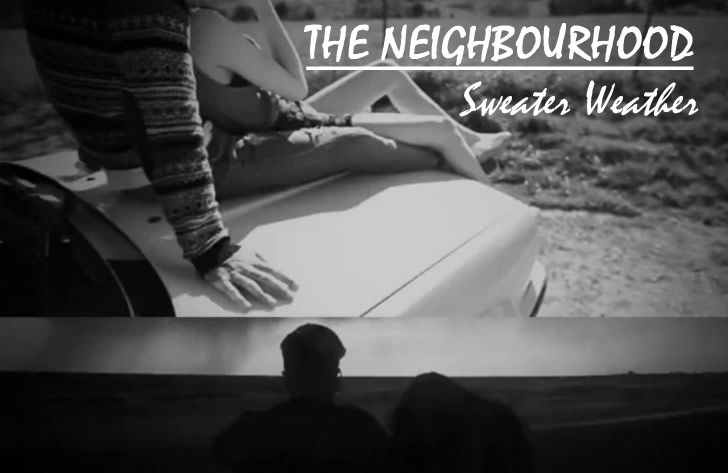 The Neighbourhood - Sweater Weather (1080p)