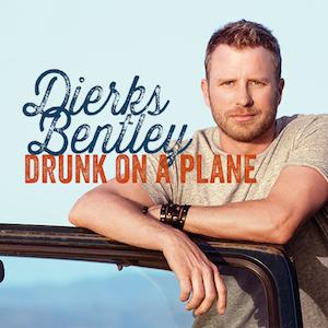 Dierks Bentley - Drunk On A Plane (1080p)