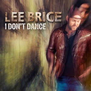 Lee Brice - I Dont Dance (1080p)