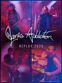 Janes Addiction Replay (2020)