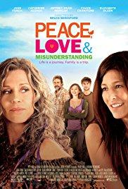 Peace, Love & Misunderstanding (2011)