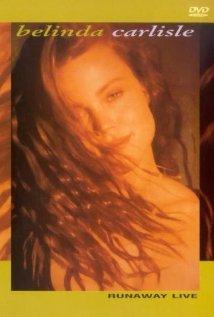 Belinda Carlisle Runaway Live (2001)