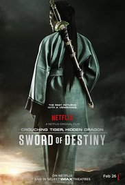 Crouching Tiger Hidden Dragon Sword Of Destiny (2016)