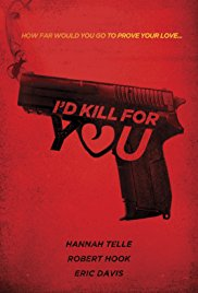 Id Kill For You (2018)