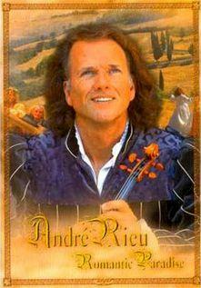 Andre Rieu - Romantic Paradise (2004)