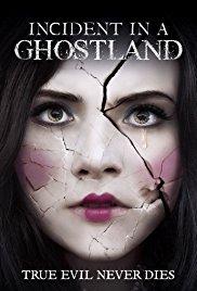 Incident in a Ghostland (2018)