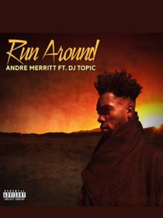 Andre Merritt - Run Around (2019)