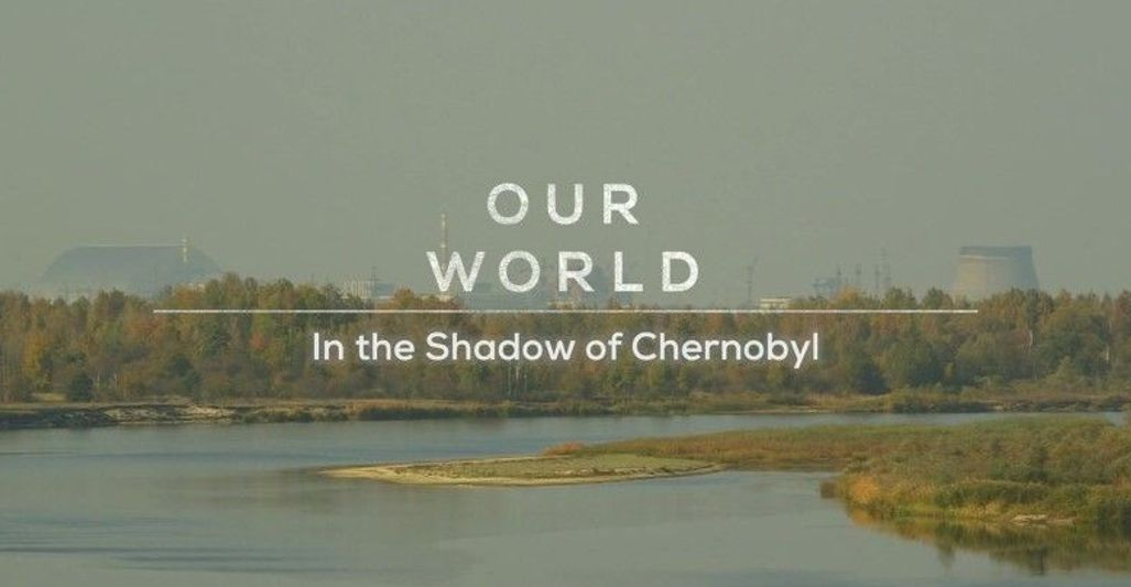 Bbc Our World In The Shadow Of Chernobyl (2019)